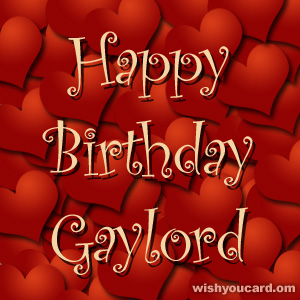 happy birthday Gaylord hearts card