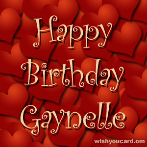 happy birthday Gaynelle hearts card