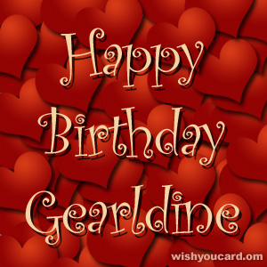 happy birthday Gearldine hearts card
