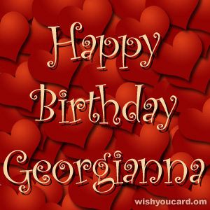 happy birthday Georgianna hearts card