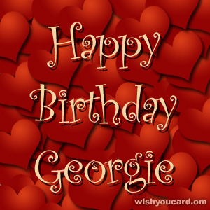 happy birthday Georgie hearts card