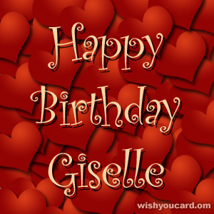 happy birthday Giselle hearts card
