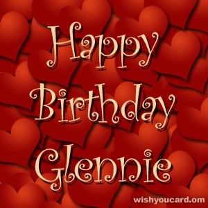 happy birthday Glennie hearts card