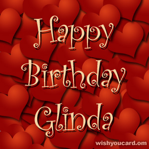 happy birthday Glinda hearts card