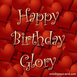 happy birthday Glory hearts card