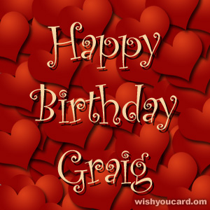 happy birthday Graig hearts card