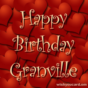 happy birthday Granville hearts card