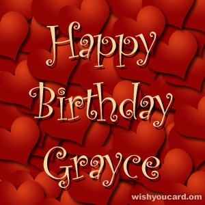happy birthday Grayce hearts card