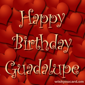 happy birthday Guadalupe hearts card