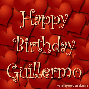 happy birthday Guillermo hearts card