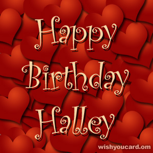 happy birthday Halley hearts card