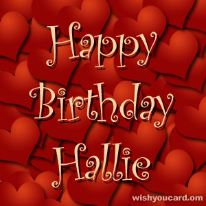 happy birthday Hallie hearts card