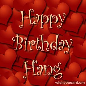 happy birthday Hang hearts card