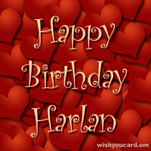 happy birthday Harlan hearts card