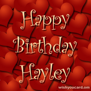 happy birthday Hayley hearts card