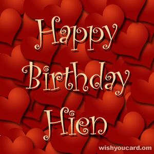 happy birthday Hien hearts card