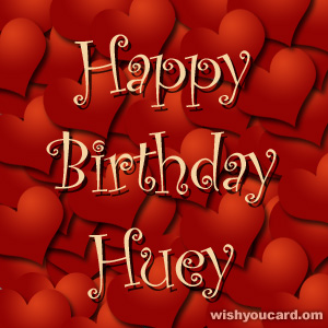 happy birthday Huey hearts card
