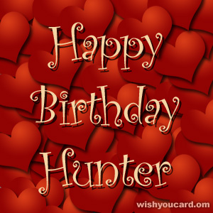 happy birthday Hunter hearts card
