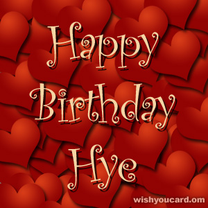 happy birthday Hye hearts card
