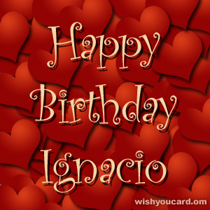 happy birthday Ignacio hearts card
