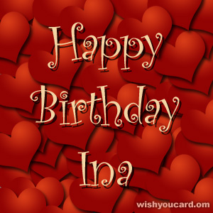 happy birthday Ina hearts card