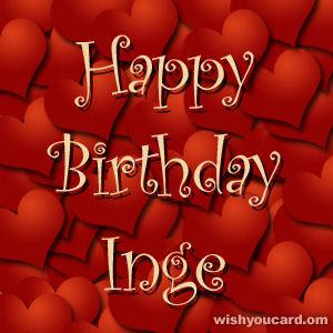 happy birthday Inge hearts card