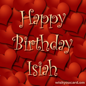 happy birthday Isiah hearts card