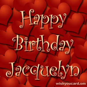 happy birthday Jacquelyn hearts card