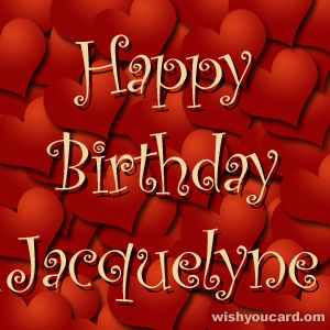 happy birthday Jacquelyne hearts card