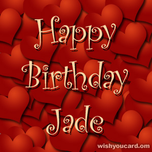 happy birthday Jade hearts card