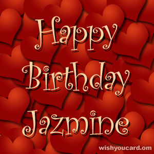 happy birthday Jazmine hearts card