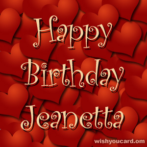happy birthday Jeanetta hearts card