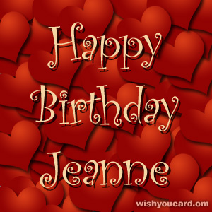 happy birthday Jeanne hearts card