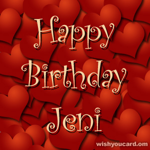 happy birthday Jeni hearts card
