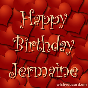 happy birthday Jermaine hearts card