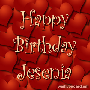 happy birthday Jesenia hearts card