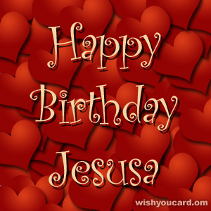 happy birthday Jesusa hearts card
