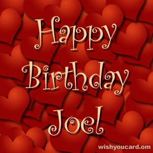 happy birthday Joel hearts card