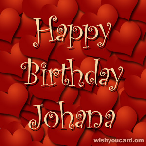 happy birthday Johana hearts card