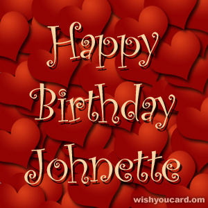 happy birthday Johnette hearts card