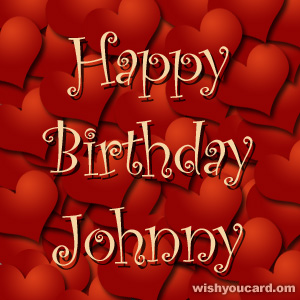 happy birthday Johnny hearts card