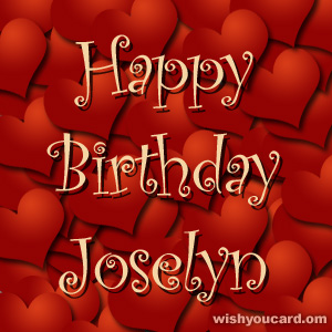 happy birthday Joselyn hearts card
