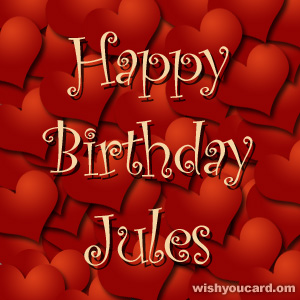 happy birthday Jules hearts card