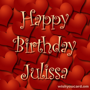 happy birthday Julissa hearts card