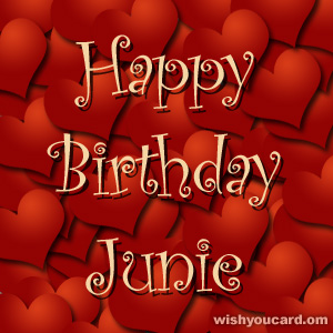 happy birthday Junie hearts card