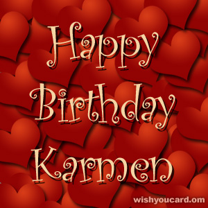 happy birthday Karmen hearts card