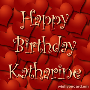 happy birthday Katharine hearts card