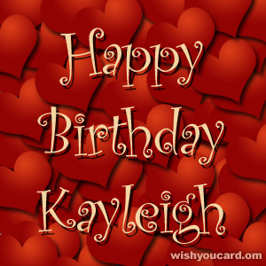 happy birthday Kayleigh hearts card