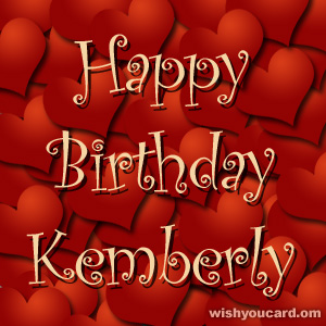 happy birthday Kemberly hearts card