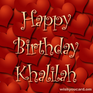 happy birthday Khalilah hearts card